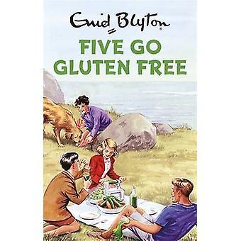 Five Go Gluten-Free by Bruno Vincent - 9781786482228 Book