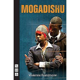 Mogadishu (nueva edición) por Vivienne Franzmann - libro 9781848422544