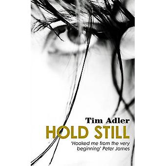 Hold Still by Tim Adler - 9781910692691 Book