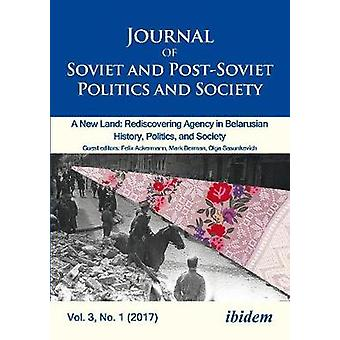 Journal of Soviet and Post-Soviet Politics and S - 2017/1 - A New Land
