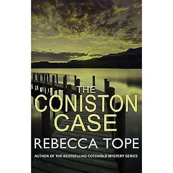 Coniston tapauskohtaisesti Rebecca Tope - 9780749022655 kirja