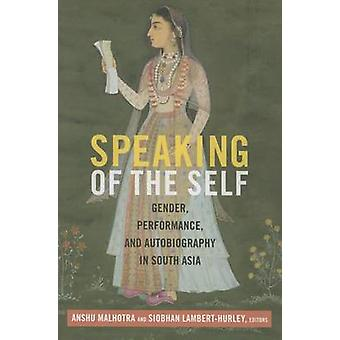 Mówiąc o Self - płeć - wydajność - i autobiografii w Sou