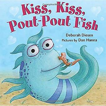 Kiss, Kiss, Pout-Pout Fish (Pout-Pout Fish Mini Adventures)