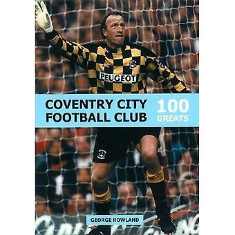 Coventry City FC (100 Greats)