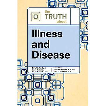 Sanningen om ohälsa och sjukdom (sanningen om (fakta på fil))