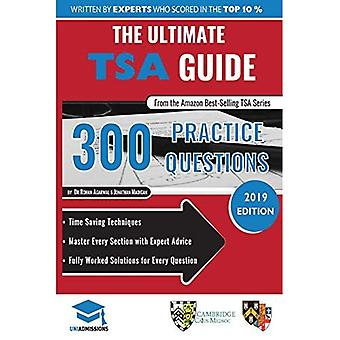 The Ultimate TSA Guide- 300 Practice Questions: Fully Worked Solutions, Time Saving Techniques, Score Boosting...
