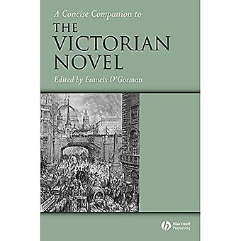A Concise Companion to the Victorian Novel (Concise Companions to Literature and Culture)