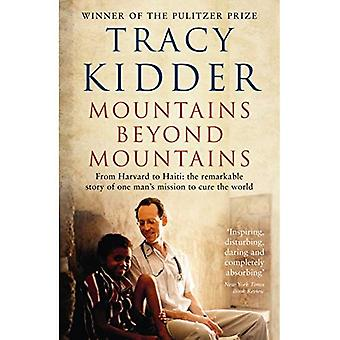Mountains Beyond Mountains: One doctor's quest to heal the world