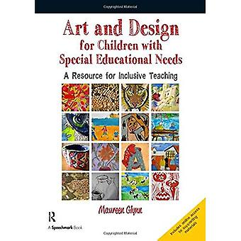 Art and Design for Children with Sen: A Resource for Inclusive Teaching
