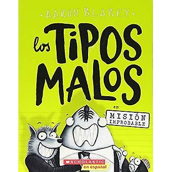 Los Tipos Malos sv Misi n osannolik (skurkarna i uppdrag Unpluckable) (Los Tipos Malos)