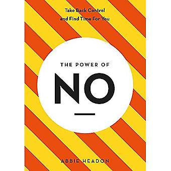 The Power of NO (The Power of ...)