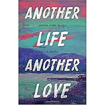 Ein anderes Leben, eine andere Liebe