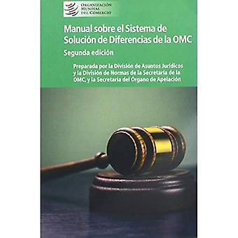Manual Sobre El Sistema de� Soluci n de Diferencias de la Omc