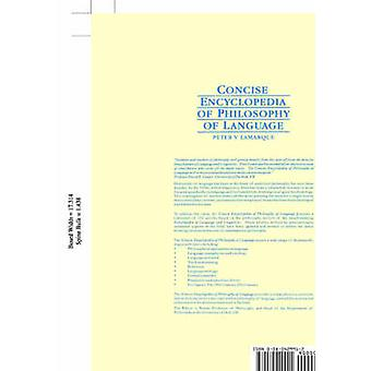 Concise Encyclopedia Of Philosophy Of Language by P. Lamarque