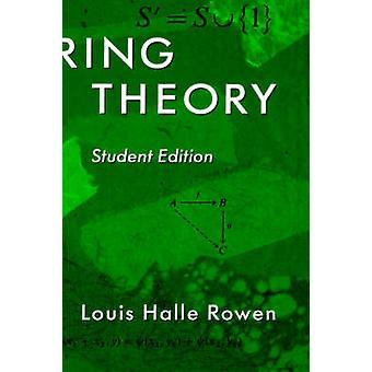 Ring-Theorie 83 Studentenversion von Rowen & Louis