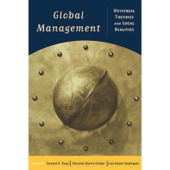 Global Management universella teorier och lokala verkligheter av Clegg Et Al & S.
