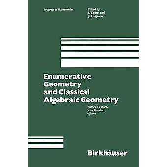 Enumerative geometri og klassisk algebraisk geometri Le Barzer