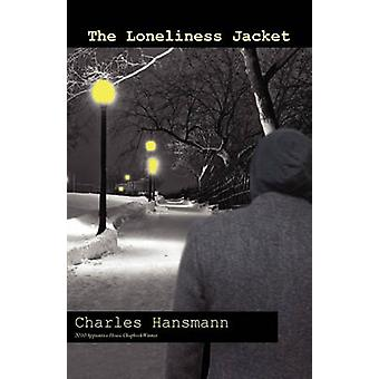The Loneliness Jacket by Hansmann & Charles