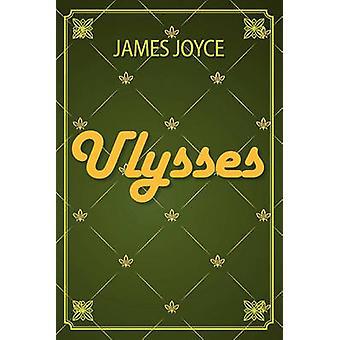 Ulysses by Joyce & James