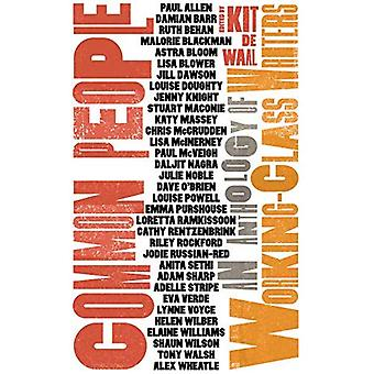 Common People: An Anthology� of Working-Class Writers