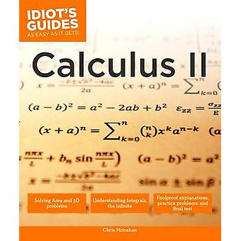 Idiot's Guides - Calculus II by Alpha - 9781465454409 Book