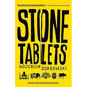 Stone Tablets by Wojciech Zukrowski - 9781589881075 Book