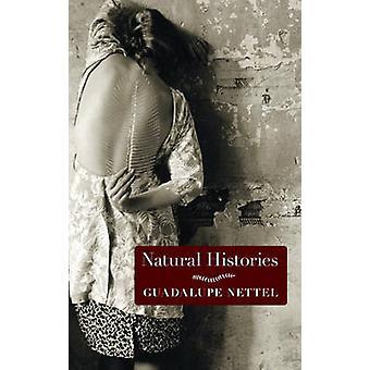 Natural Histories - Stories by Guadalupe Nettel - J. T. Lichtenstein -