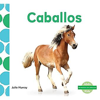 Caballos (Horses) by Julie Murray - 9781624026324 Book