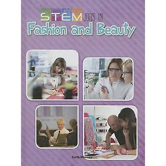 Stem Jobs in Fashion and Beauty by Carla Mooney - 9781627177009 Book