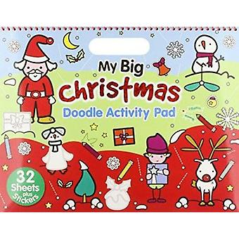 Christmas  - My Big Christmas - Activity & Doodle Pad (New edition) by