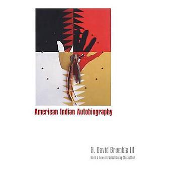 Amerikanische Indische Autobiographie von H. David Brumble - H. David Brumble
