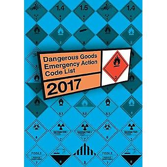 Dangerous goods emergency action code list 2017 by National Chemical Emergency Centre