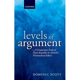 Levels of Argument by Dominic Scott