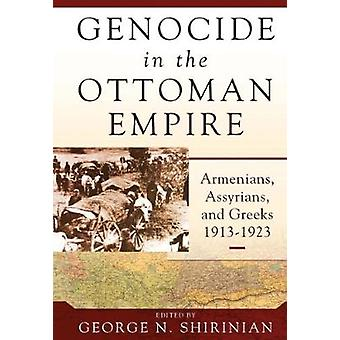 Genocide in the Ottoman Empire by Shirinian