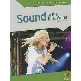 Sound in the Real World by Rita Milios - 9781617837944 Book