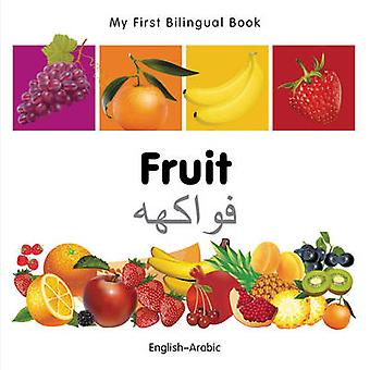 My First Bilingual Book   Fruit EnglishArabic by Milet Publishing