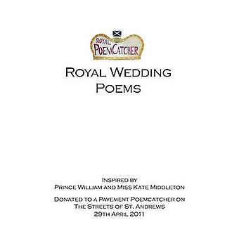 Royal Wedding Poems by Catcher & Poem
