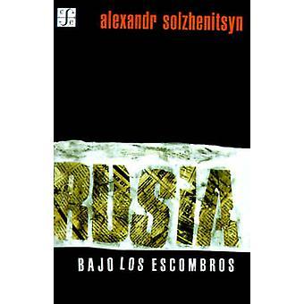 Rusia Bajo los Escombros by Solzhenitsyn & Aleksandr Isaevich