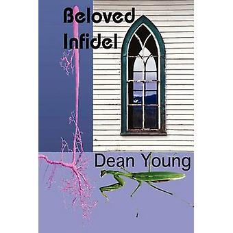 Beloved Infidel by Young & Dean