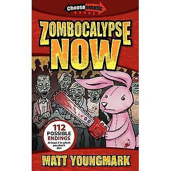 Zombocalypse Now by Youngmark & Matt