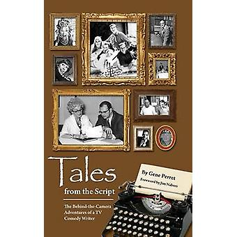 Tales from the Script  The BehindTheCamera Adventures of a TV Comedy Writer hardback by Perret & Gene