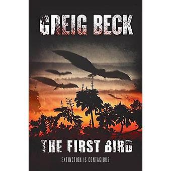 The First Bird by Beck & Greig