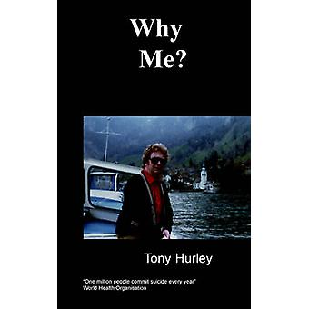 Why Me by Hurley & Tony