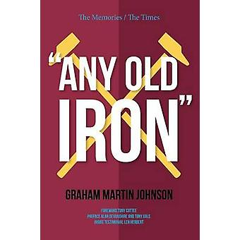 Any Old Iron by Johnson & Graham Martin