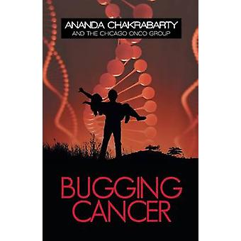 Bugging Cancer Daring to Dream by Chakrabarty & Ananda M.