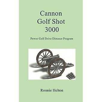Cannon Golf Shot 3000 by Helton & Ronnie