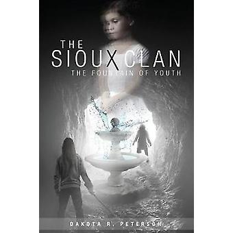 The Sioux Clan The Fountain of Youth by Peterson & Dakota