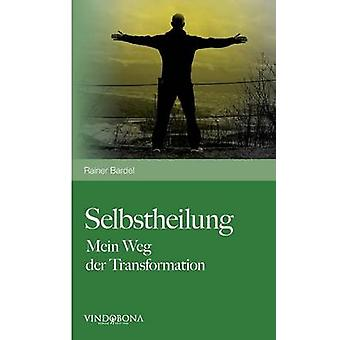 Selbstheilung by Bardel & Rainer