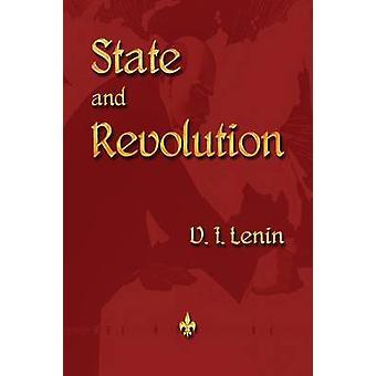 State and Revolution by Lenin & Vladimir Ilyich