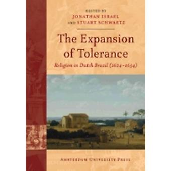 The Expansion of Tolerance Religion in Dutch Brazil 16241654 by Israel & Jonathan